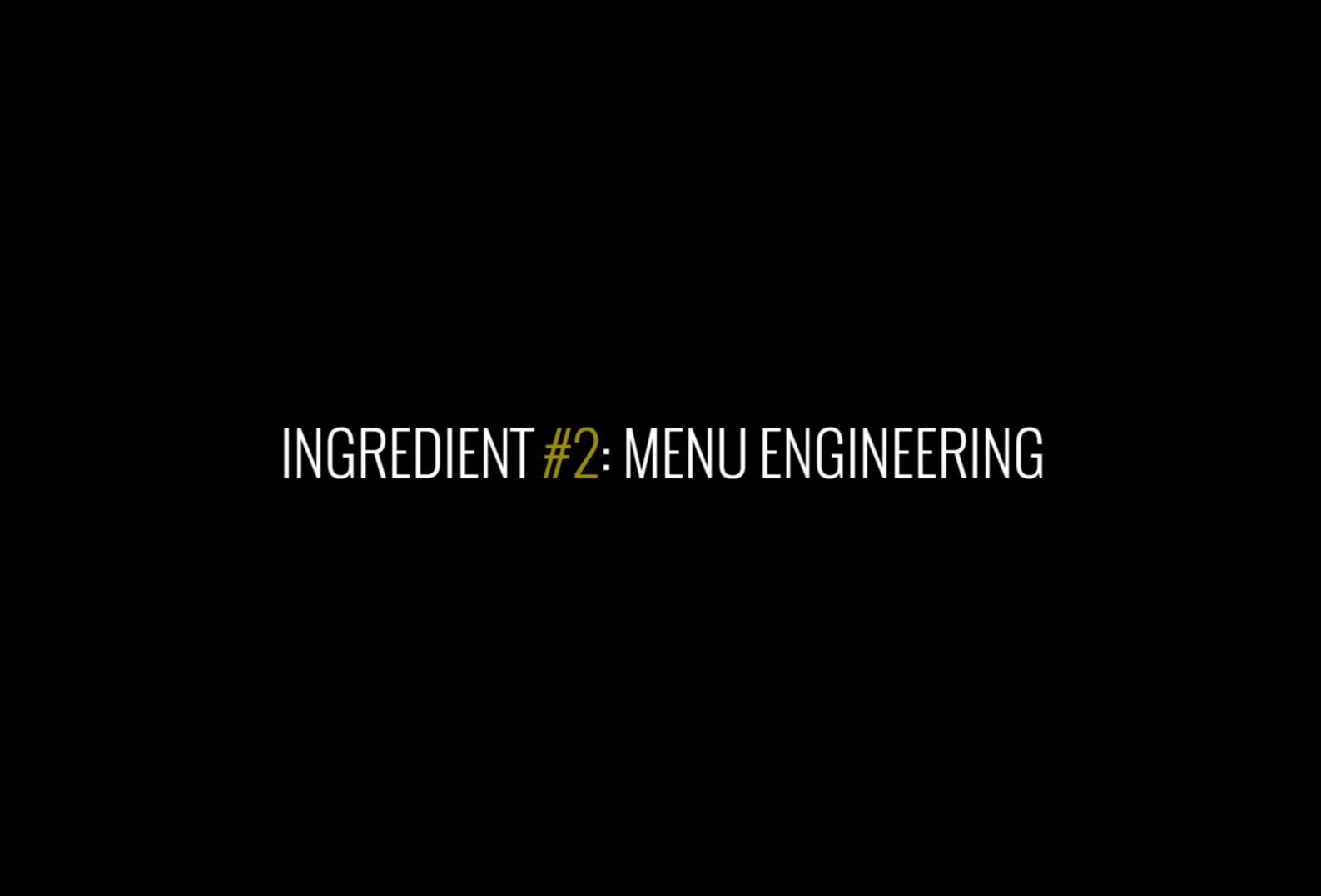 Ingredient# 2 Menu Engineering